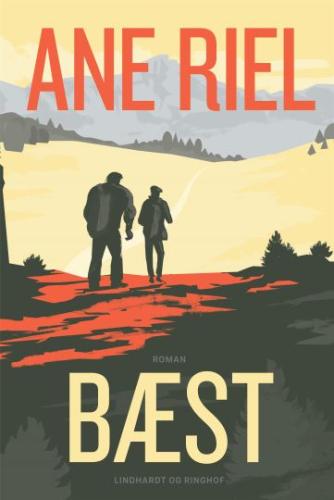 Ane Riel: Bæst : roman