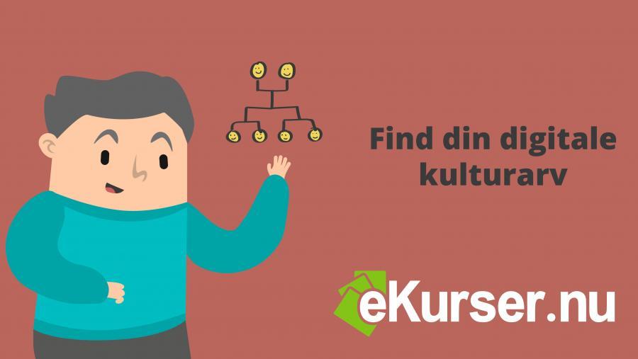 Find din digitale kulturarv med ekurser.nu
